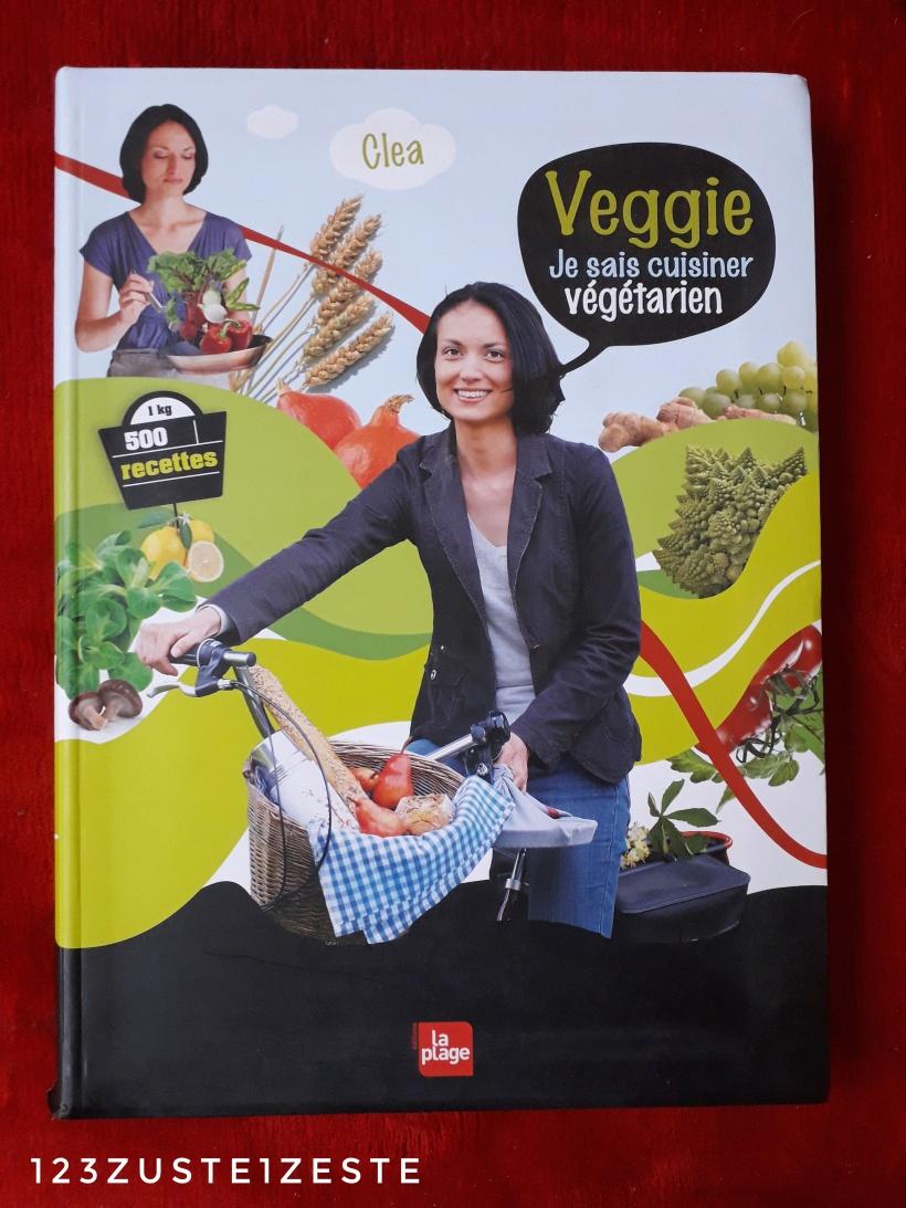 Clea veggie Je sais cuisiner vegetarien